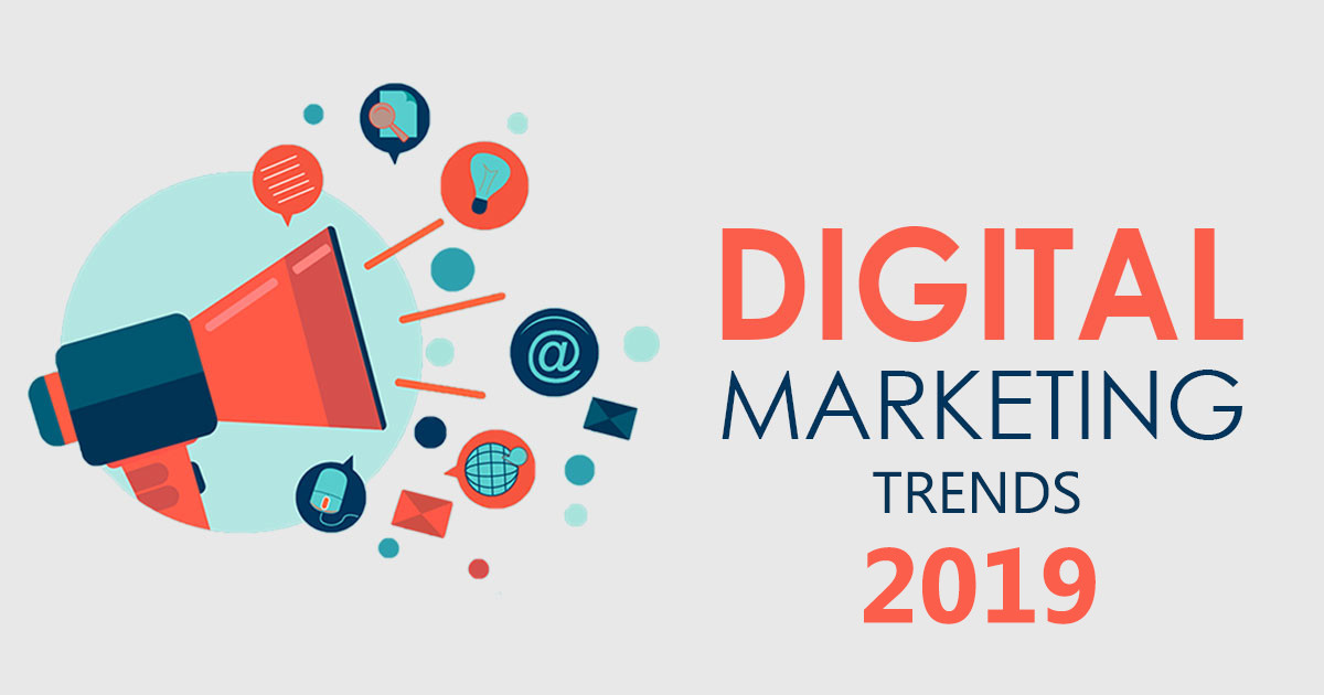 What can be the latest digital marketing for the year 2019